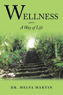 Wellness?A Way of Life