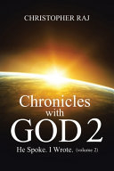 Chronicles with God: Volume Two