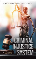 THE CRIMINAL INJUSTICE SYSTEM