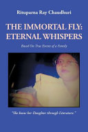 The Immortal Fly: Eternal Whispers
