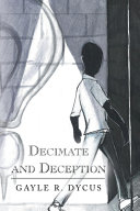 Decimate and Deception