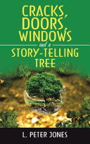 Cracks, Doors, Windows and a Story-Telling Tree