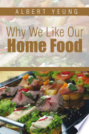 Why We Like Our Home Food