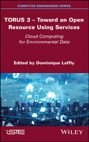 TORUS 3 - Toward an Open Resource Using Services - Cloud Computing for Environmental Data