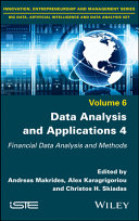 Data Analysis and Applications 4: Financial Data Analysis and Methods