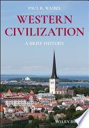 Western Civilization - A Brief History