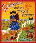 CELESTINE AND THE MAGICAL  GERANIUM