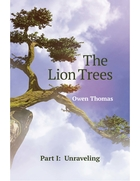 The Lion Trees -- Part I: Unraveling
