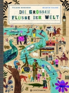 Die großen Flüsse der Welt/The Big Rivers of the World
