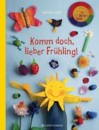 Komm doch, lieber Frühling!/Spring, Spirng, Here at Last!