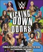 WWE Kicking Down Doors