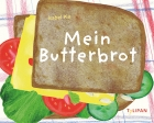 Mein Butterbrot (My Sandwich)