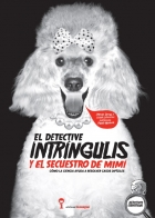 Detective Intringulis and the Kidnapping of Mimi