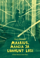 Maarius, Maagia Ja Libahunt Liisi (Marius, Magic, Lisa and the Werewolf)