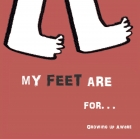 My Feet are for…