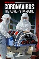 Coronavirus: The COVID-19 Pandemic