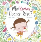 Who Knows Eleanor Rose?