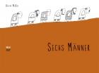 Six Men (Die Sechs)