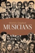 Biographies  World Greatest Musicians