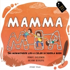 MAMMA MIA - The mommyhood life—a color-in doodle book