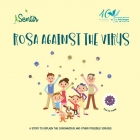 Rosa against the virus