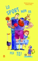 Lo sport non fa per te (Sport is not for you)
