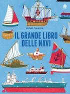 Il grande libro delle navi (The big book of boats and ships)