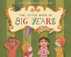 The Little Book of Big Fears