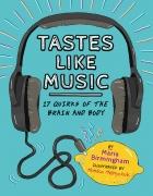 Tastes Like Music