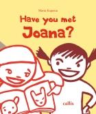 Have you met Joana