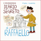 The incredible secret diary of Raffaello