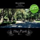 The Park is….