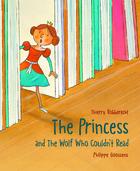 The Princess and The Wolf Who Couldn't Read
