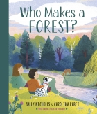 Who Makes a Forest?