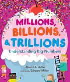 Millions, Billions, Trillions