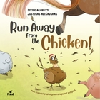 Run Away From The Chicken