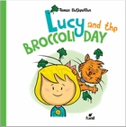 Lucy And The Broccoli Day