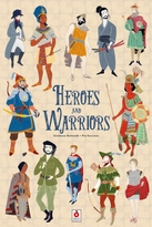 Heroes and Warriors