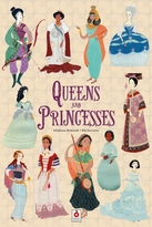 Queens and Princesses