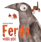 Ferdo, the Giant Bird