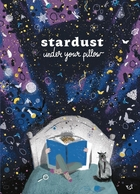 Stardust Under Your Pillow