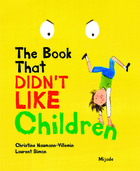The Book That Didn't Like Children