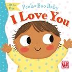 Peek-a-Boo Baby I Love You