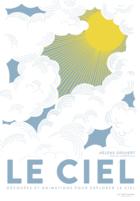 Skies / Le Ciel