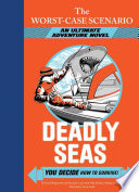 The Worst-Case Scenario: Deadly Seas (An Ultimate Adventure Novel)