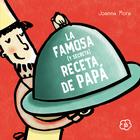 La famosa (y secreta) receta de papá / Famous (and secret) daddy's recipe