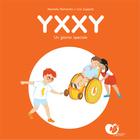 Yxxy un giorno speciale