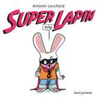 Super Mega Lapin