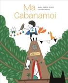 Ma cabanamoi