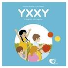 Yxxy il segreto non segreto